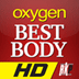 Oxygen BEST BODY HD